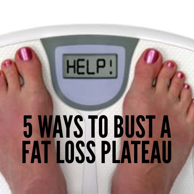 Bust a Fat Loss Plateau